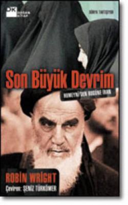 Son Büyük Devrim<br><span>Humeynî'den Bugüne İran</span>