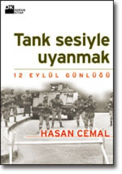 Tank Sesiyle Uyanmak<br><span>12 Eylül Günlüğü</span>
