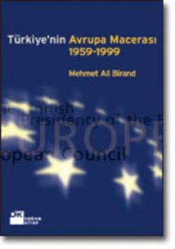Türkiye'nin Avrupa Macerası 1959-1999