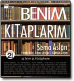 Benim Kitaplarım<br><span>Otuz Beş İsim Otuz Beş Kütüphane</span>