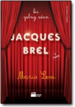 Bir Yalnız Adam<br><span>Jacques Brel</span>