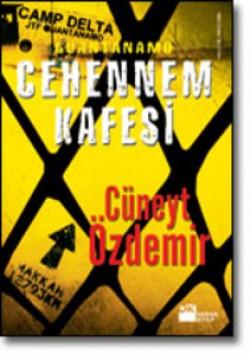 Cehennem Kafesi<br><span>Guantanamo</span>