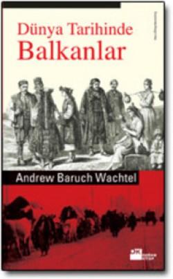 Dünya Tarihinde Balkanlar