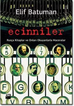 Ecinniler<br><span>Rusça Kitaplar ve Onları Okuyanlarla Maceralar</span>