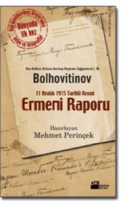 Ermeni Raporu<br><span>11 Aralık 1915 Tarihli Resmî</span>