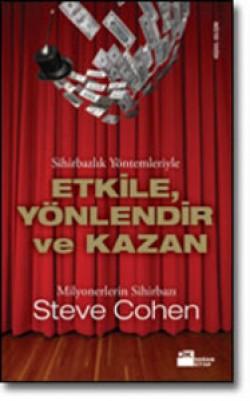 Sihirbazlık Yöntemleriyle<br><span>Etkile, Yönlendir ve Kazan!</span>
