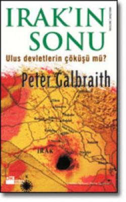 Irak'ın Sonu<br><span>Ulus Devletlerin Çöküşü mü?</span>