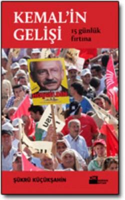 Kemal'in Gelişi<br><span>15 Günlük Fırtına</span>