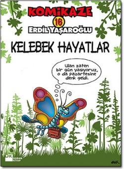 Komikaze 16<br><span>Kelebek Hayatlar  </span>