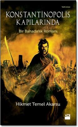 Konstantinopolis Kapılarında<br><span>Anadolu'da İlk Türk Devletinin Kuruluşu</span>