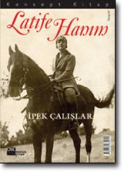 Latife Hanım<br><span>Konsept Kitap</span>