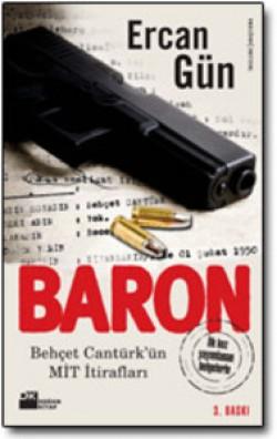 Baron<br><span>Behçet Cantürk'ün MİT İtirafları</span>
