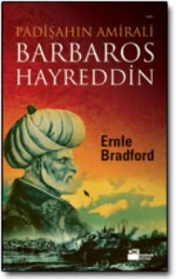 Barbaros Hayreddin<br><span>Padişahın Amirali</span>