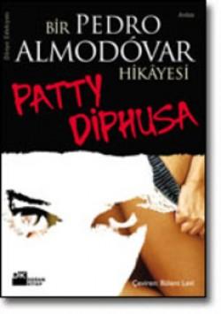 Patty Diphusa<br><span>Bir Almodóvar Hikâyesi</span>