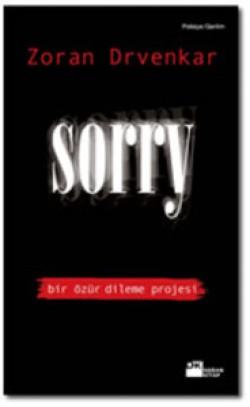 SORRY<br><span>bir özür dileme projesi</span>
