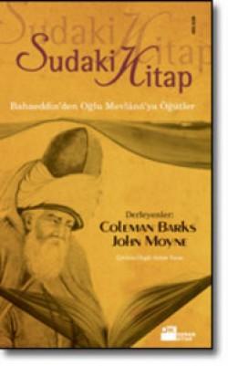 Sudaki Kitap<br><span>Bahaeddin'den Oğlu Mevlânâ'ya Öğütler </span>