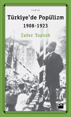 Türkiye'de Popülizm<br><span>1908-1923</span>