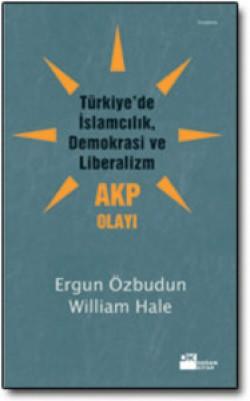 Türkiye'de İslamcılık, Demokrasi ve Liberalizm, AKP Olayı