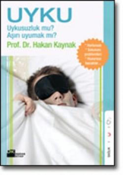 Uyku<br><span>Uykusuzluk mu? Aşırı uyumak mı?</span>