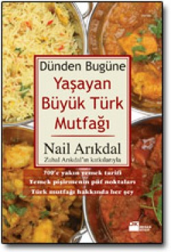 Yaşayan Büyük Türk Mutfağı<br><span>Dünden Bugüne</span>