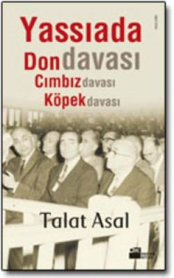 Yassıada'da Don Davası, Köpek Davası, Cımbız Davası