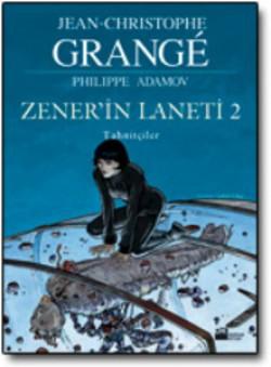 Zener'in Laneti 2<br><span>Tahnitçiler</span>